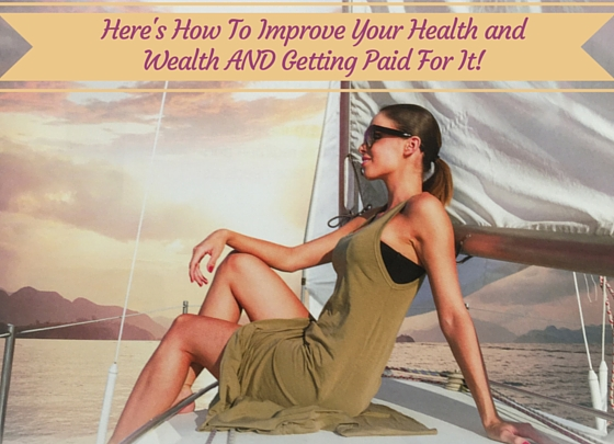 Here's how to Improve Your Health and Wealth_560