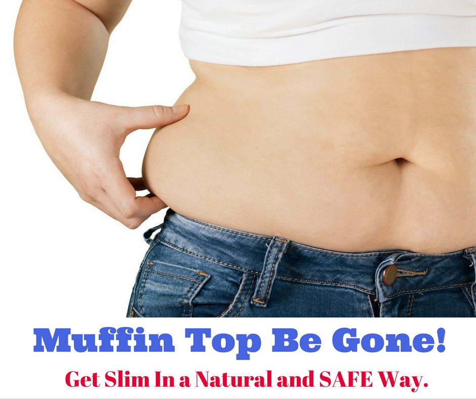 Muffin Top Be Gone!