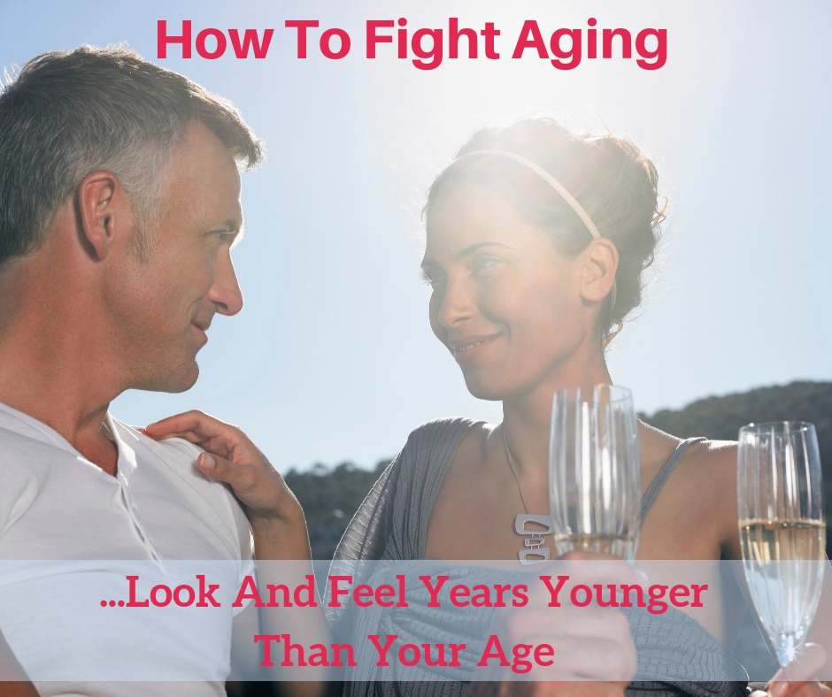 how to fight aging
