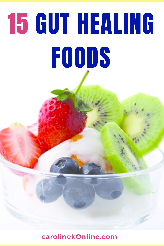 15 Gut Healing Foods